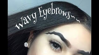 WAVY BROWS- INSTAGRAM NEW EYEBROW TREND 2017
