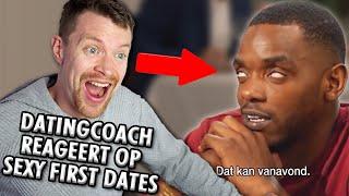 """Datingcoach Reageert op FIRST DATES - """"God wou dit"""""""
