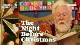 Story Time - The Night Before Christmas | House of Kringle
