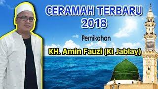 Gambar cover KYAI JABLAY FULL CERAMAH KH. AMIN FAUZI   PADA ACARA PERNIKAHAN