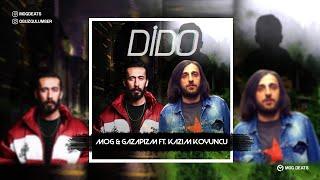 Gazapizm ft  Kazım Koyuncu   Dido ( Mix - MOG Beats )