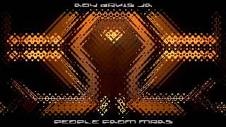 Roy Davis Jr- People From Mars