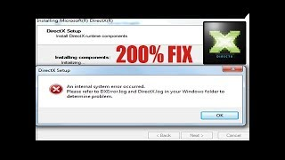 How To [SOLVED] DirectX Internal System error refer to Dxerror.log/directx.log (fix)