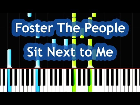 Foster The People - Sit Next to Me Piano Tutorial