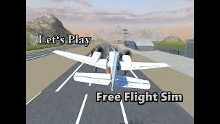 Let's Play: Free Flight Sim (3D Flying Game)