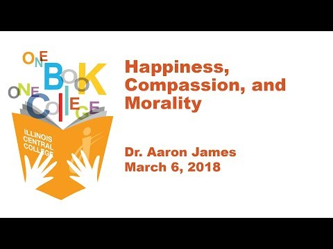 "OBOC - Aaron James - ""Happiness, Compassion, and Morality"""