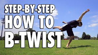 How to B-Twist Tutorial