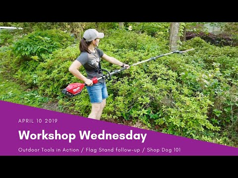 Workshop Wednesday: Battery Powered Outdoor Tools in Action!