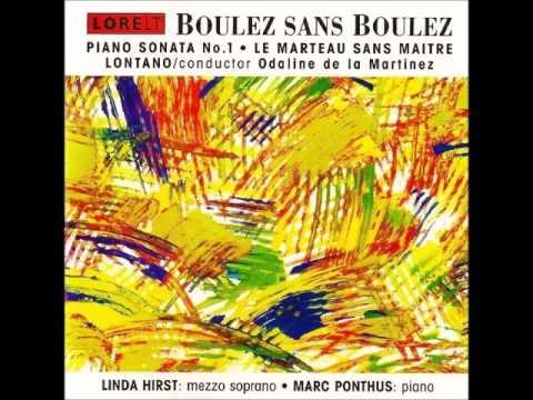 Pierre Boulez - Le Marteau Sans Maître (1954)