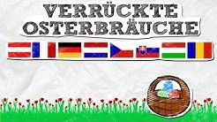 Verrückte Osterbräuche in Deutschland, Niederlanden, Österreich, Frankreich, England, Balkan, Ungarn