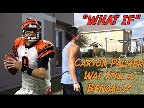 """WHAT IF"" Carson Palmer Was Still A Bengal?"