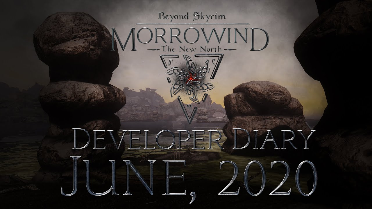 Beyond Skyrim: Morrowind Developer Diary & EXCLUSIVE Gameplay Footage, June 2020