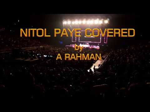 Nitol Paye LIVE Coverd By A Rahman