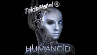 Automatic- Tokio Hotel *HUMANOID* with lyrics+ download link [FUL SONG]