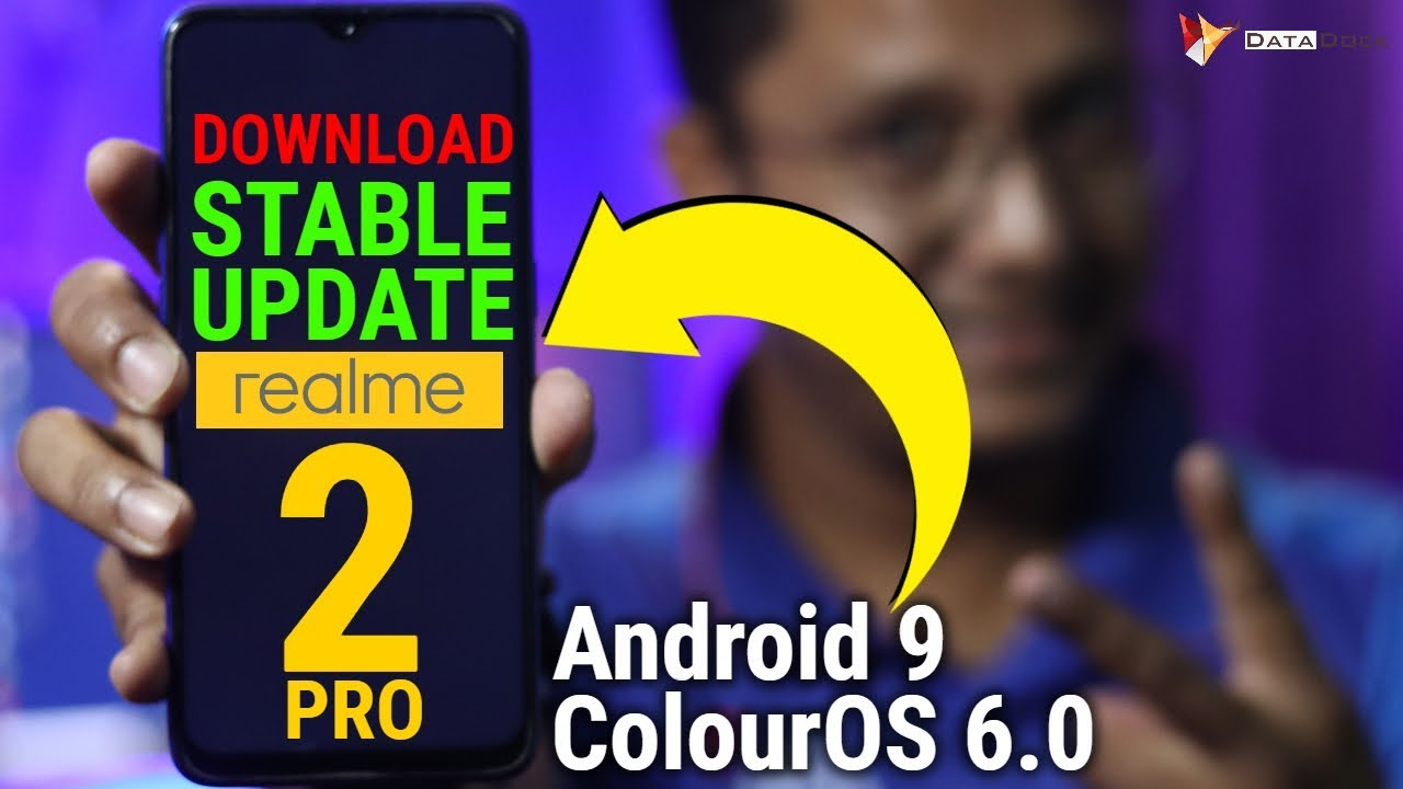 Realme 2 Pro Software Update June | Official Stable Update Android 9 &  ColourOS 6 0 | Data Dock - vTomb
