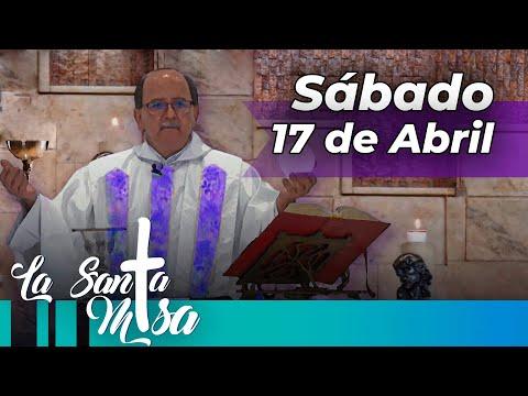 MISA DE HOY,  Sabado 17  De Abril De 2021 - Cosmovision