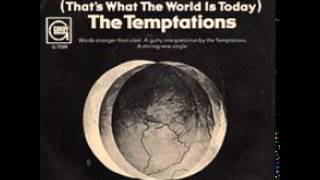 The Temptations - Ball Of Confusion (That