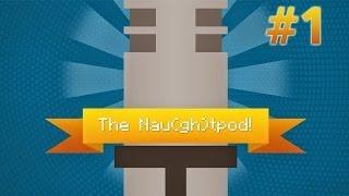 The Nau(gh)tPod #1 - Super Parkinsons