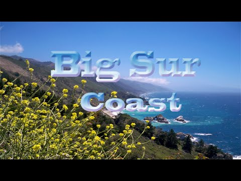 California Travel Destination & Attractions | Visit Big Sur Coast Tour Show