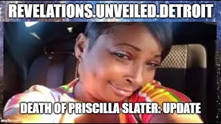 The DEATH of Priscilla Slater: UPDATE...BLM???