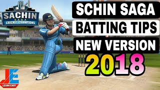 SACHIN SAGA CRICKET CHAMPIONS !! BEST BATTING TIPS IN NEW 2018 VERSION 🔥🔥
