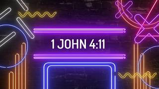 LifeMission Kids - Elementary memory verse 1 John 4:11