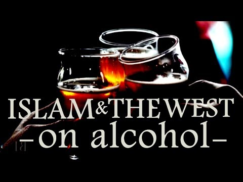 Islam or The West on alcohol