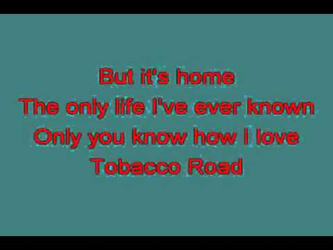 TOBACCO ROAD 714209 [karaoke]