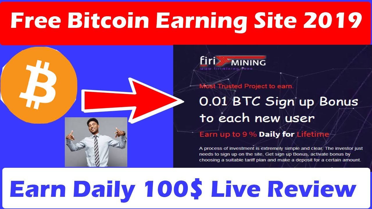 Mining Free Bitcoin Earning Site 2019 | signup bonus 0 01 BTC Instant |  Free Bitcoin Win| firiming