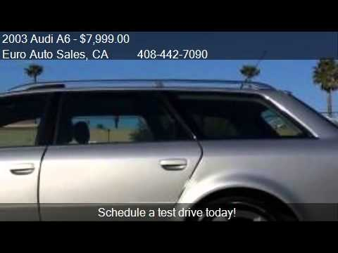 2003 audi a6 3 0 avant quattro awd 4dr wagon for sale in san youtube. Black Bedroom Furniture Sets. Home Design Ideas