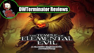 Review - The Temple of Elemental Evil