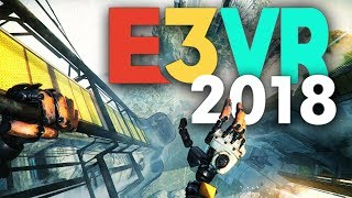 The Best VR Games Of E3 2018 (PCVR & PSVR)