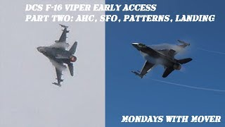 Early Access DCS F-16 Viper PART TWO: Advanced Handling, ILS, Flameout Patterns, and Landing