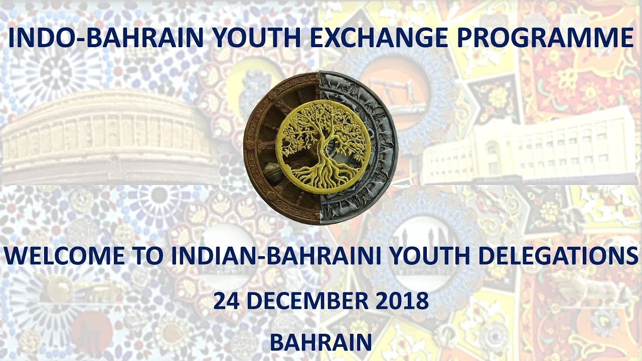 Indo Bahrain Youth Exchange Programme