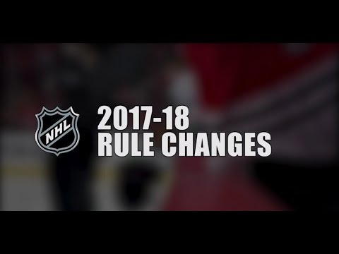 2017-18 NHL Rule Changes - MUST WATCH for HOCKEY FANS