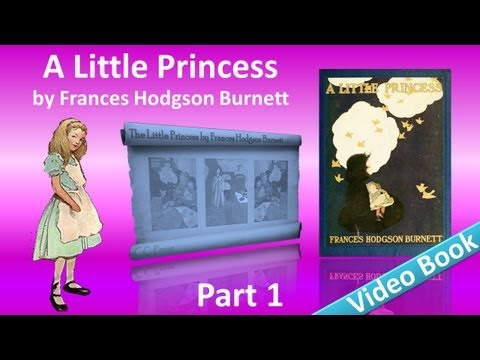 Part 1 - A Little Princess Audiobook by Frances Hodgson Burn