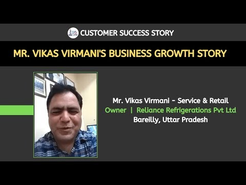 Business Success Story - Mr. Vikas Virmani - Owner  |  Reliance Refrigerations Pvt Ltd, Bareilly