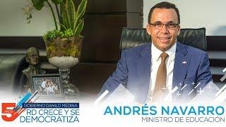 Andrés Navarro Ministro de Educación
