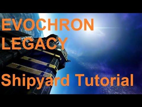 Evochron Legacy Shipyard Tutorial
