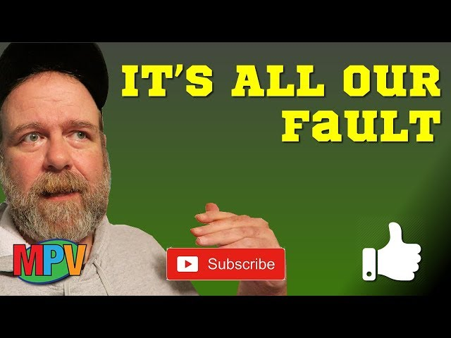 It's Our Fault (12.9.18) #1215