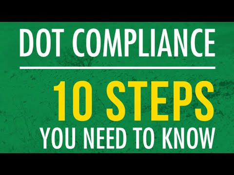 DOT Compliance: 10 Steps You Need To Know