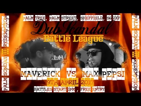 MAVERICK VS MAX P | DubScandal Rap Battle