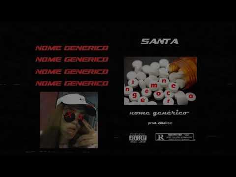 Santa - Nome Genérico (directed By @rare.mob)