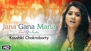 Video Jana Gana Mana | The Soul Of India | Kaushiki Chakraborty download MP3, 3GP, MP4, WEBM, AVI, FLV Juni 2018