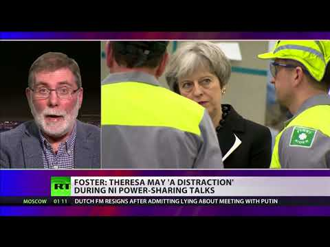 Foster: Theresa May's a 'distraction' during Northern Ireland power sharing talks