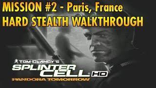 Splinter Cell: Pandora Tomorrow - Mission #2 - Paris, France - Hard/Stealth