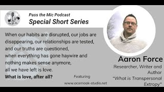 What is Love, after all? - Ep. #17 with Aaron Force
