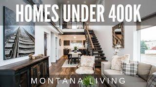 Whitefish & Columbia Falls Montana Affordable Homes 2021 - Montana Living Homes & Condos Under 400K