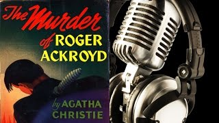 Audiobook: The Murder of Roger Ackroyd-Chap 02--Agatha Christie