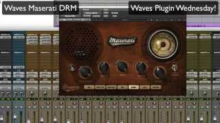 Waves Maserati DRM - Waves Plugin Wednesday!